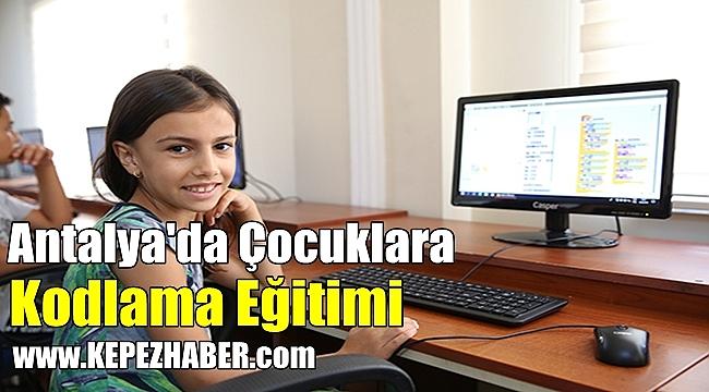 Antalya'da Çocuklara Kodlama Eğitimi